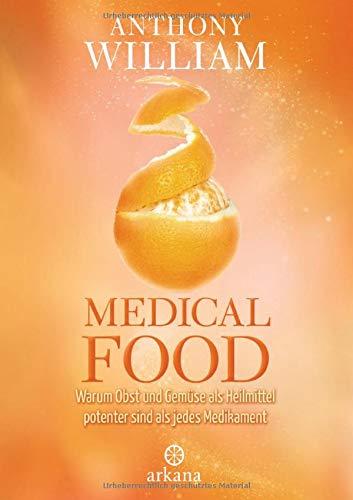 Medical Food: Warum Obst und...